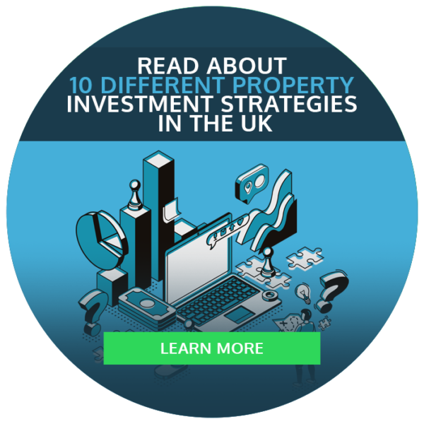 Read about 10 different property investment strategies in the UK - click to learn more