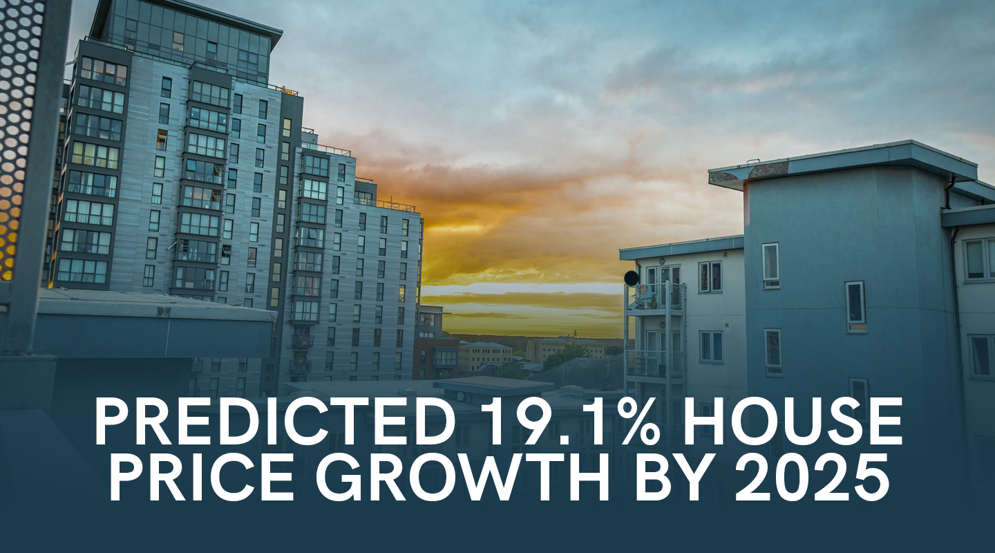 Predicted 19.1% House Price Growth by 2025