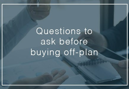 questions to ask before buying off plan