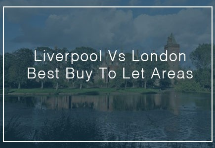 liverpool vs london best buy to let areas