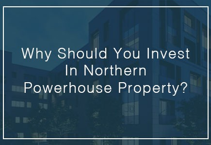 Why should you invest in Northern Powerhouse Property